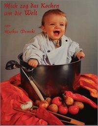 Demski_Mich zog das Kochen um die Welt