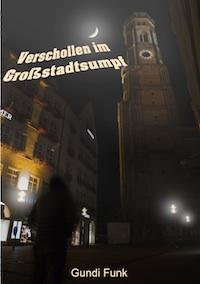 Funk_Verschollen im Grossstadtsumpf