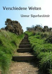 Sigurdardottir_Verschiedene Welten