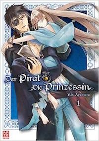 Yuki Ayumura – Der Pirat und die Prinzessin 01