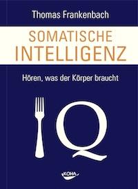 Thomas Frankenbach – Somatische Intelligenz