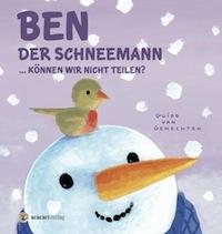 Guido van Genechten – Ben der Schneemann … Können wir nicht teilen?