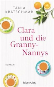 Tania Krätschmar – Clara und die Granny-Nannys