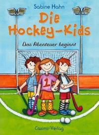 Sabine Hahn – Die Hockey-Kids Band 1