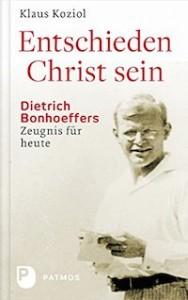 Klaus Koziol – Entschieden Christ sein