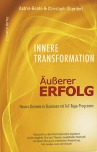 Astrid-Beate und Christoph Oberdorf – Innere Transformation – Äußerer Erfolg