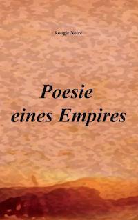 Rougie Noire – Poesie eines Empires