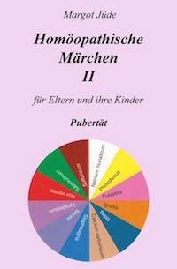 Margot Jüde – Homöopathische Märchen Band 2