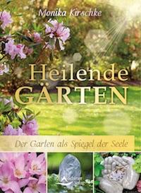 Monika Kirschke – Heilende Gärten