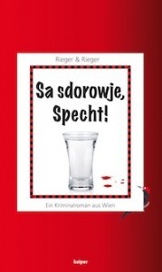 Rieger & Rieger – Sa sdorowje, Specht!