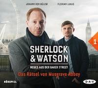 Sherlock & Watson Hörspiel 1 – Das Rätsel von Musgrove Abbey