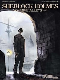 Sylvain Cordurié / Alessandro Nespolino – Sherlock Holmes – Crime Alley