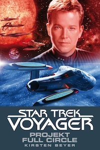 Beyer – Projekt Full Circle – Star Trek – Voyager