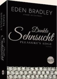 Eden Bradley – Dunkle Sehnsucht - Pleasure's Edge