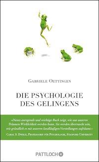 Oettingen – Die Psychologie des Gelingens
