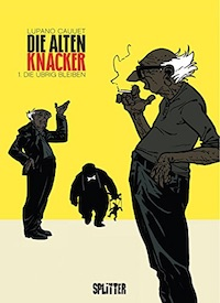 Wilfrid Lupano / Paul Cauuet – Die alten Knacker Band 1