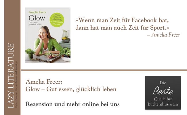 Amelia Freer – Glow Zitat