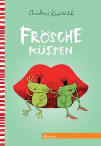 Andrus Kivirähk / Anne Pikkov – Frösche Küssen