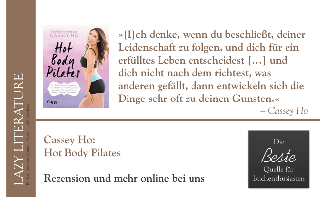 Cassey Ho – Hot Body Pilates Zitat