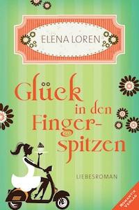 Elena Loren – Glück in den Fingerspitzen