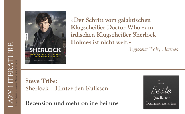 Steve Tribe – Sherlock - Hinter den Kulissen der Erfolgsserie Zitat
