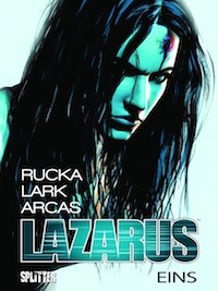 Greg Rucka / Michael Lark mit Brian Level – Lazarus Band 1