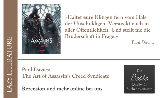 Paul Davies – The Art of Assassin's Creed Syndicate Zitat