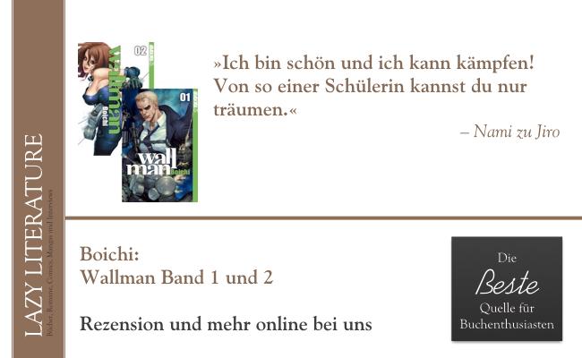 Boichi – Wallman Band 1 und 2 Zitat