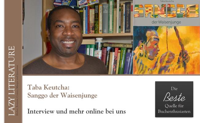Interview Taba Keutcha Zitat