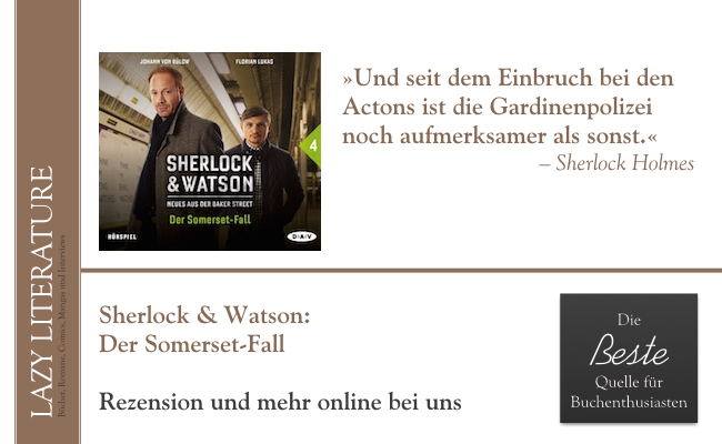 Sherlock & Watson – Teil 4 Der Somerset-Fall Zitat