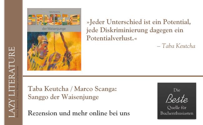 Taba Keutcha / Marco Scanga – Sanggo der Waisenjunge Zitat