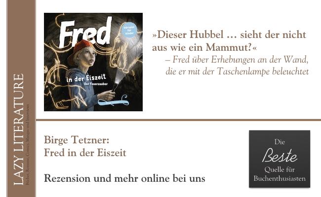 Birge Tetzner – Fred in der Eiszeit Zitat