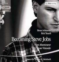 Brent Schlender & Rick Tetzeli – Becoming Steve Jobs