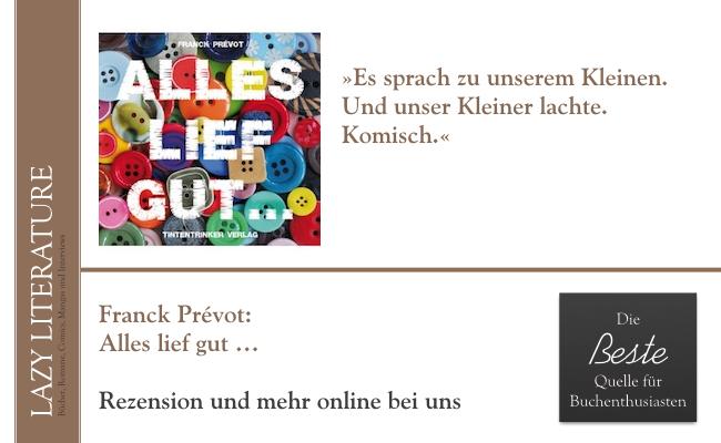 Franck Prévot – Alles lief gut … Zitat