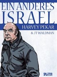Harvey Pekar & JT Waldman – Ein anderes Israel