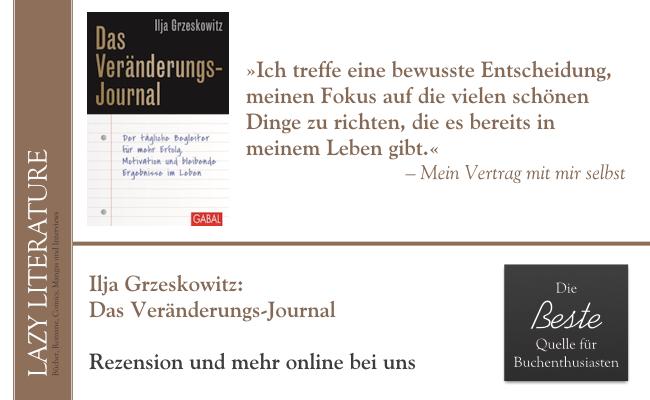 Ilja Grzeskowitz – Das Veränderungs-Journal Zitat