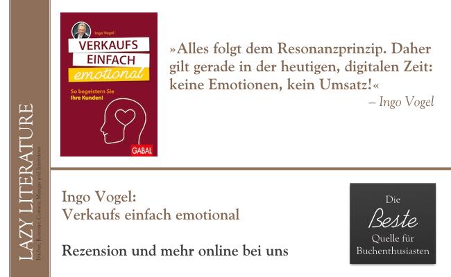 Ingo Vogel – Verkaufs einfach emotional Zitat