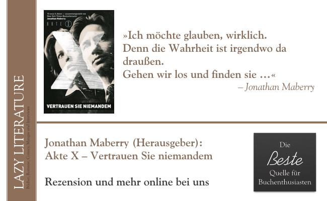 Jonathan Maberry – Akte X – Vertrauen Sie niemandem Zitat