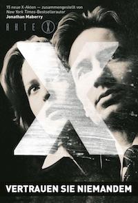 Jonathan Maberry – Akte X – Vertrauen Sie niemandem