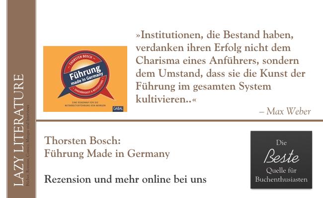 Thorsten Bosch – Führung Made in Germany Zitat