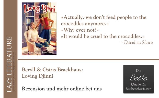 Beryll & Osiris Brackhaus – Loving Djinni Zitat