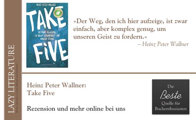 Heinz Peter Wallner – Take Five Zitat