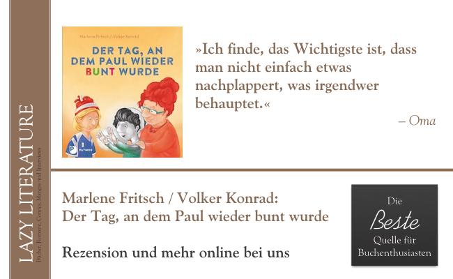 Marlene Fritsch und Volker Konrad – Der Tag, an dem Paul wieder bunt wurde Zitat