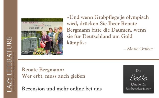 Renate Bergmann – Wer erbt, muss auch gießen Zitat