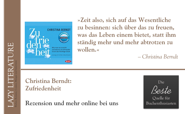 Christina Berndt– Zufriedenheit Zitat