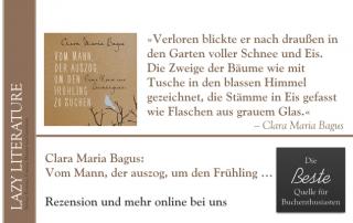 Clara Maria Bagus – Vom Mann, der auszog, um den Frühling zu suchen Zitat