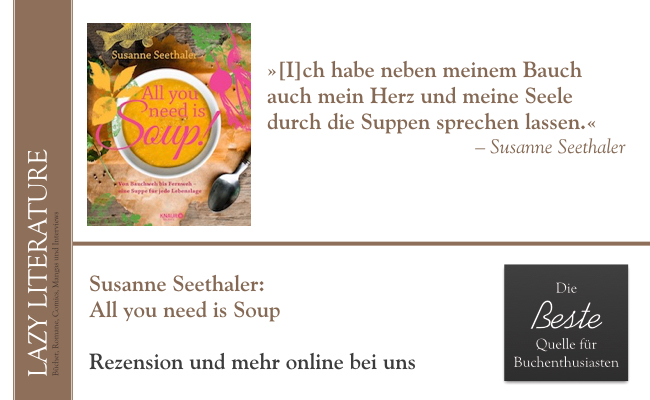 Susanne Seethaler – All you need is Soup Zitat