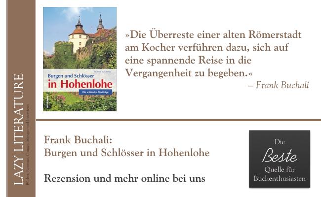 Frank Buchali – Burgen und Schlösser in Hohenlohe Zitat