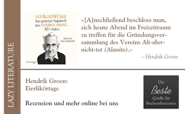 Hendrik Groen – Eierlikörtage Zitat