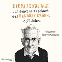 Hendrik Groen – Eierlikörtage